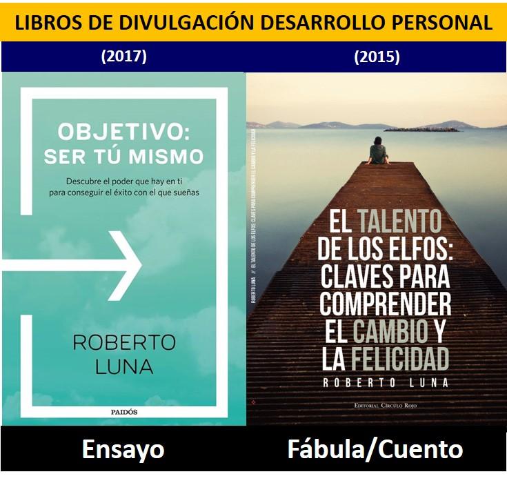 Libros de Desarrollo Personal de Roberto Luna Escritor, conferenciante y catedrático de Universidad