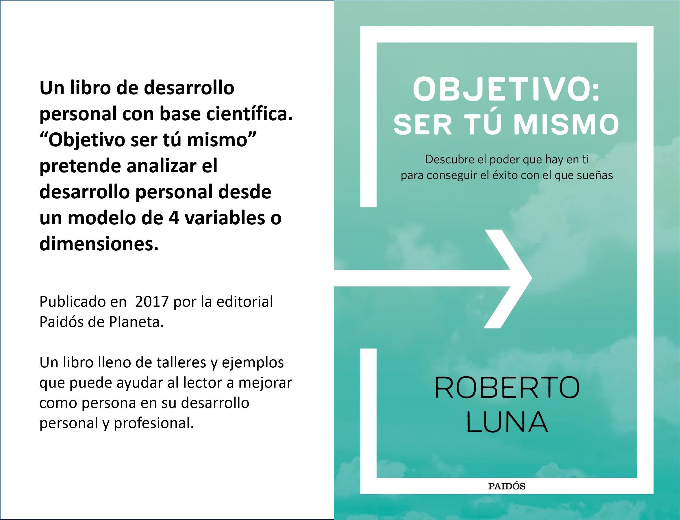 Libro Objetivo Ser Tú Mismo de Roberto Luna