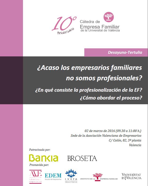¿Acaso los empresarios familiares no somos profesionales? Profesionalización de la Empresa Familiar
