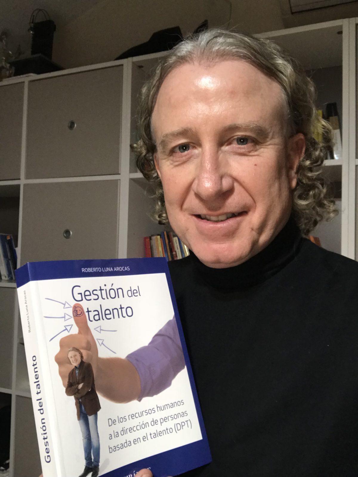 Libro Gestion del talento. Nuevo libro roberto luna.