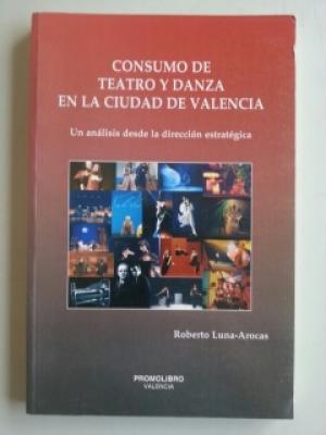 consumo teatro y danza ciudad valencia gestion cultural marketing cultural