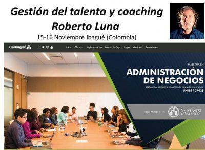 talento y coaching Colombia Conferencia Seminario Roberto Luna en Colombia Ibague sobre la gestión del talento y el coaching ejecutivo