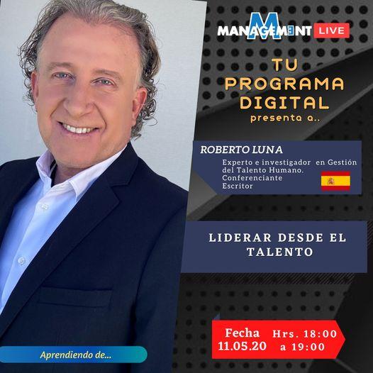Entrevista de la Revista Boliviana Magazine Management al profesor Roberto Luna conferencista y escritor en temas de gestión del talento y recursos humanos RRHH